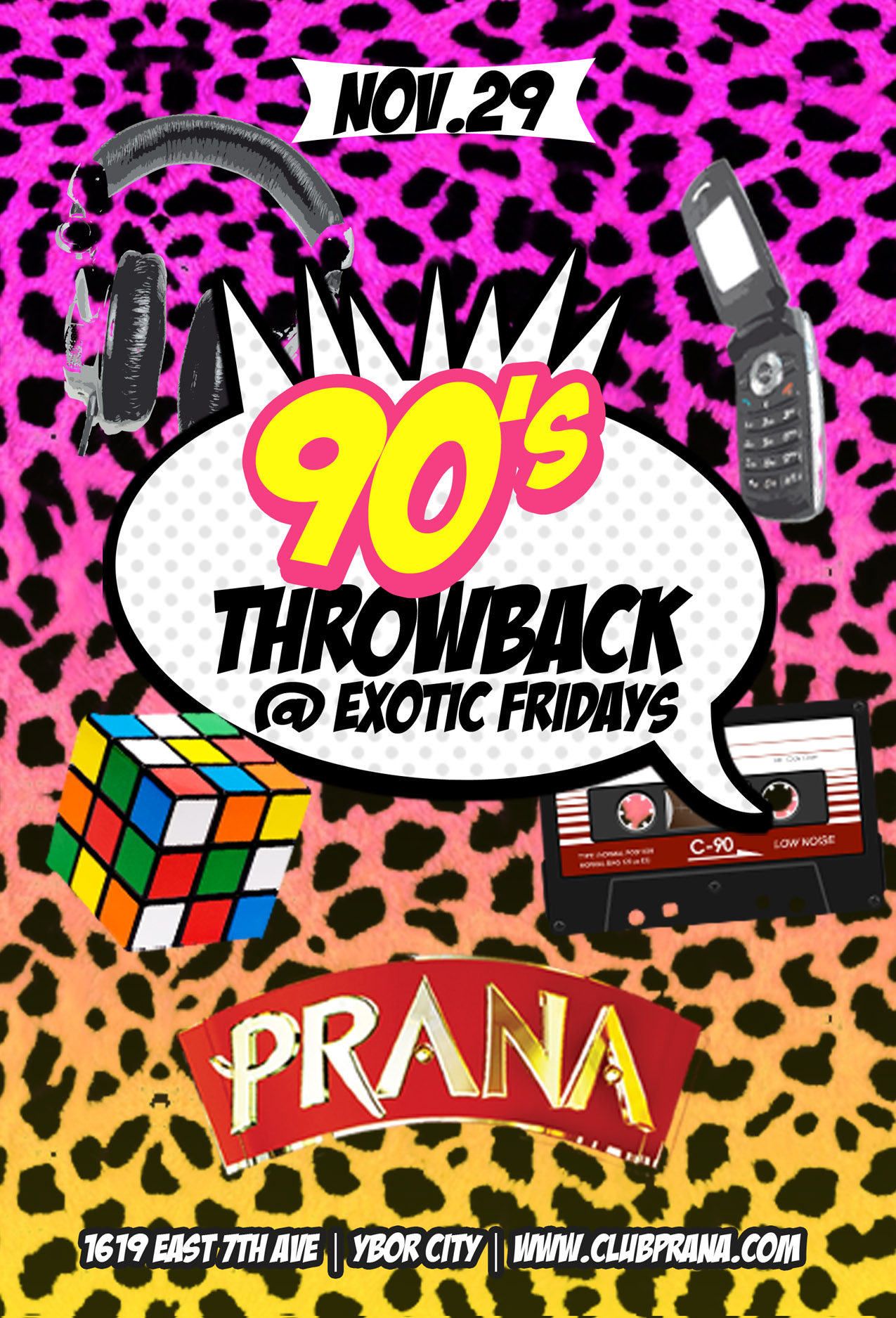90\u0027s Throwback @ Exotic Fridays - Club Prana