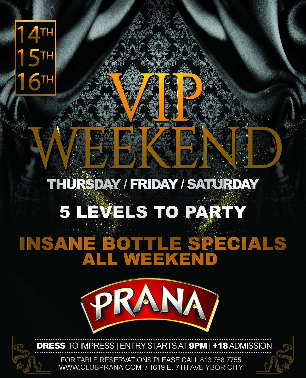 VIP Weekend Saturday Night