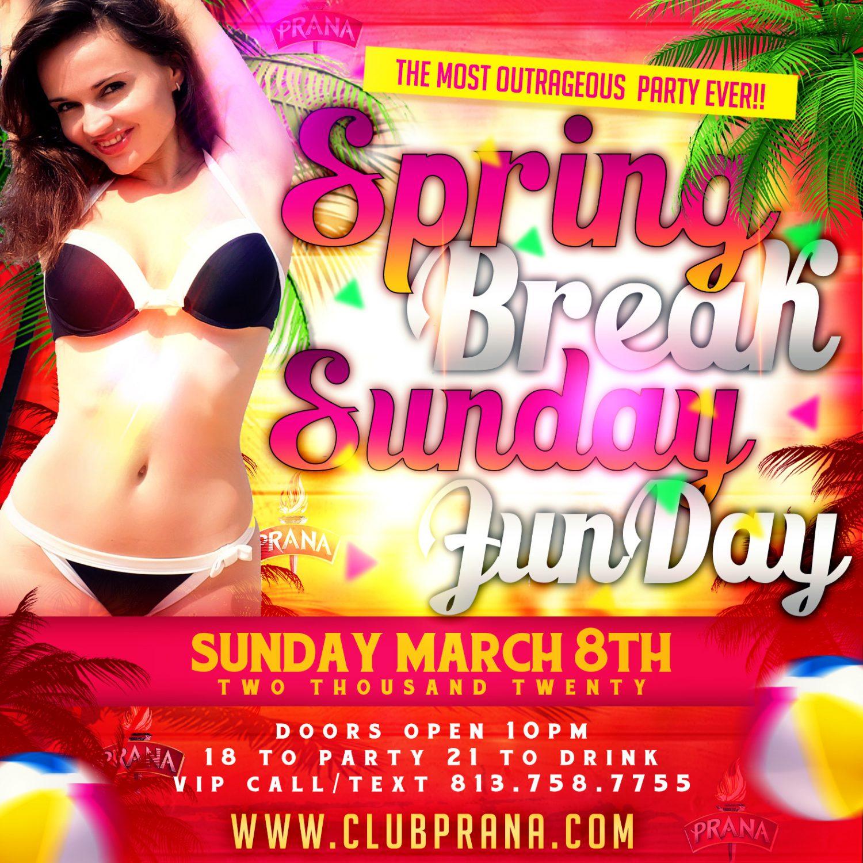 Spring Break Sunday Funday
