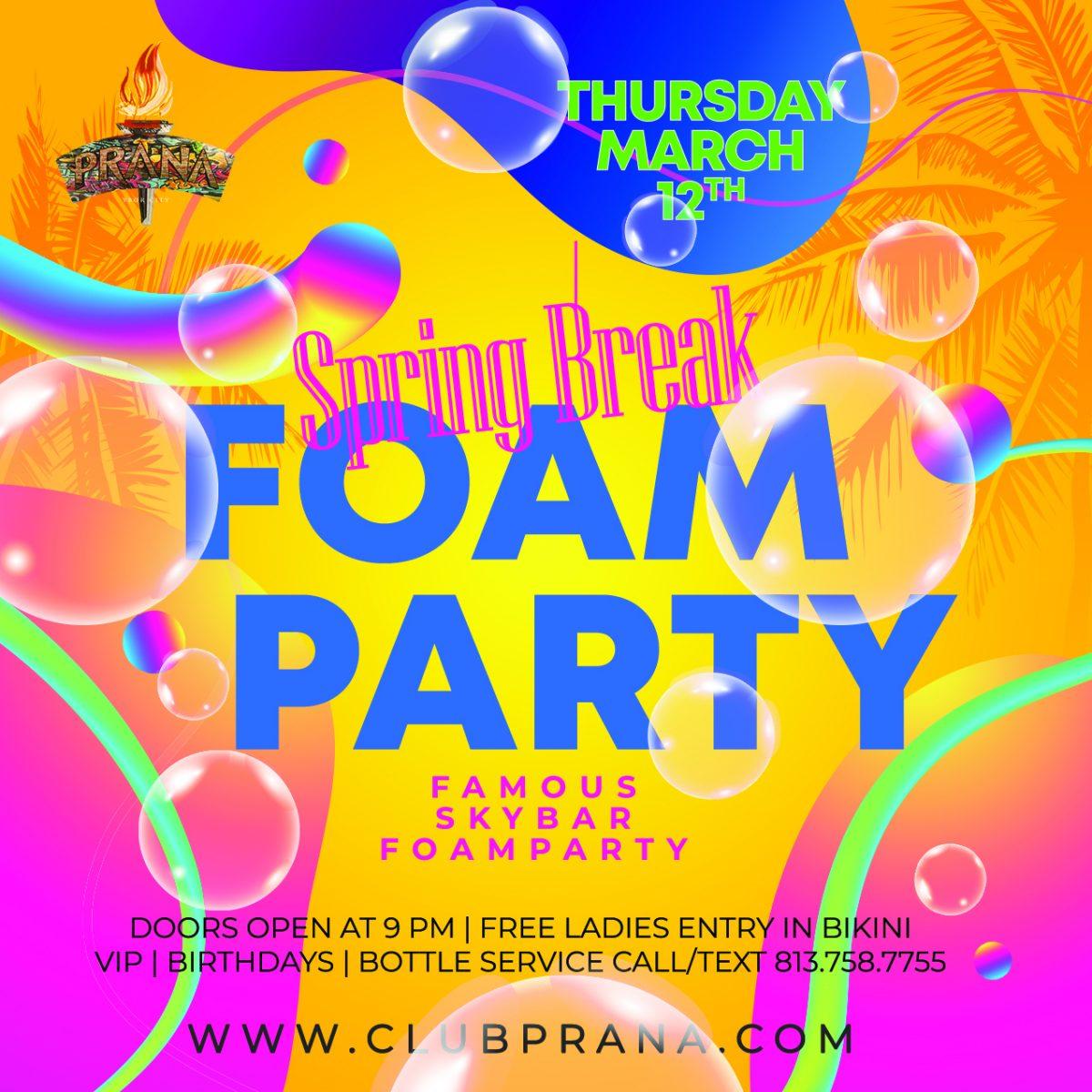 Spring Break: Foam Party