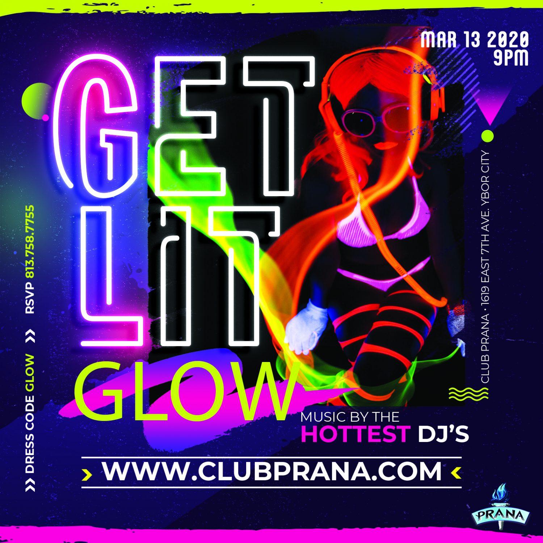 Get Lit Glow